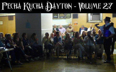 Presentation at Pecha Kucha Dayton – Volume 27